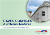 EAVES CORNICES & external features